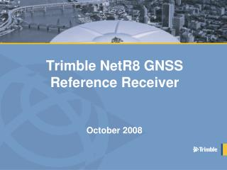 Trimble NetR8 GNSS Reference Receiver
