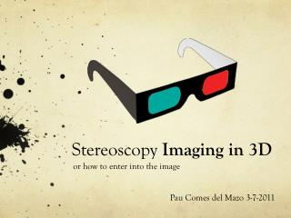 Stereoscopy  Imaging in 3D