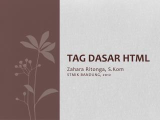 Tag  Dasar  HTML