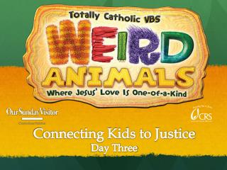 Connecting Kids to Justice Day Three