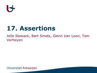 17. Assertions
