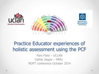 Practice Educator experiences of holistic assessment using the PCF