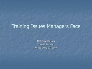 Training Issues Managers Face