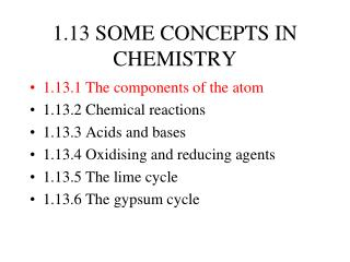 1.13 SOME CONCEPTS IN CHEMISTRY