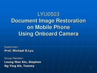 LYU0503 Document Image Restoration on Mobile Phone Using Onboard Camera