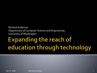 Expanding the reach of education through technology