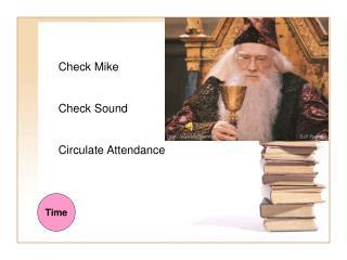 Check Mike Check Sound Circulate Attendance