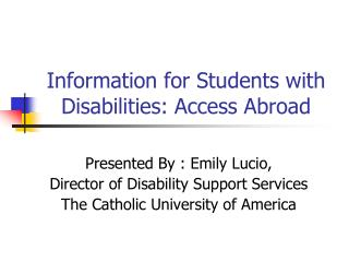 Information for Students with Disabilities: Access Abroad