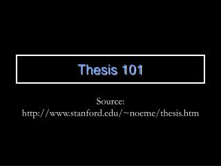 Thesis 101