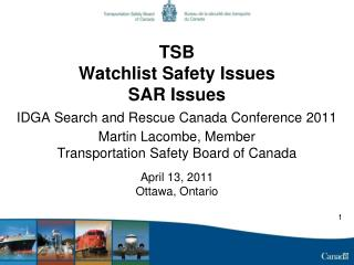 TSB  Watchlist Safety Issues SAR Issues