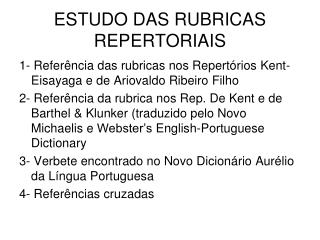 ESTUDO DAS RUBRICAS REPERTORIAIS