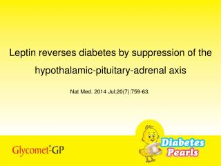 Leptin reverses diabetes by suppression of the hypothalamic-pituitary-adrenal axis