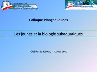 Les jeunes et la biologie subaquatiques
