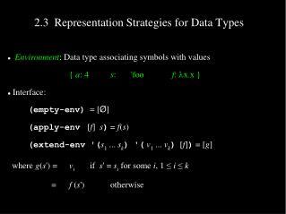 2.3  Representation Strategies for Data Types