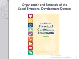 Organization and Rationale of the  Social-Emotional Development Domain