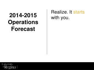 2014-2015 Operations Forecast