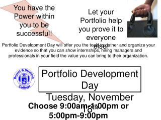 Let your Portfolio help you prove it to everyone else!