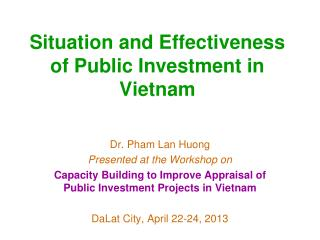 Situation and Effectiveness of Public Investment in Vietnam