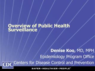 Overview of Public Health Surveillance