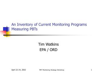 An Inventory of Current Monitoring Programs Measuring PBTs