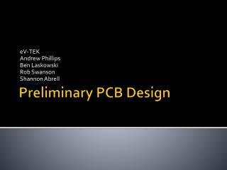 Preliminary PCB Design