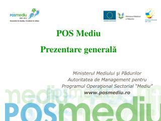 Ministerul Mediului  ş i P ă durilor Autoritatea de Management pentru