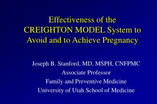 Effectiveness of the CREIGHTON MODEL System to Avoid and to Achieve Pregnancy