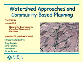 Watershed Approaches and Community Based Planning