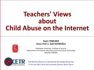 Teachers' Views about  Child Abuse on the Internet