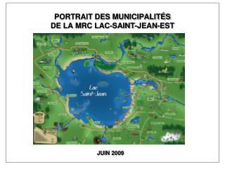PORTRAIT DES MUNICIPALITÉS DE LA MRC LAC-SAINT-JEAN-EST