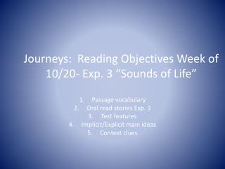 "Journeys:  Reading Objectives Week of 10/20- Exp. 3 ""Sounds of Life"""