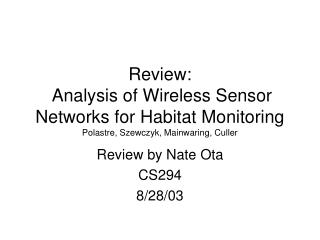 Review by Nate Ota CS294 8/28/03
