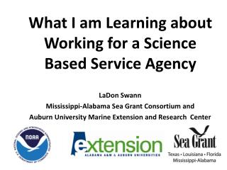 What I am Learning about Working for a Science Based Service Agency
