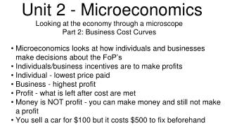 Unit 2 - Microeconomics