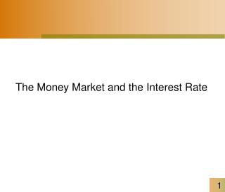 The Money Market and the Interest Rate