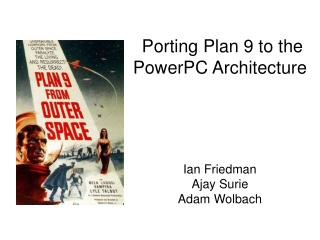 Porting Plan 9 to the PowerPC Architecture