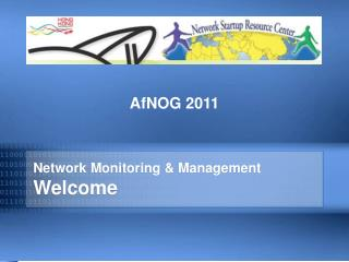 Network Monitoring & Management Welcome