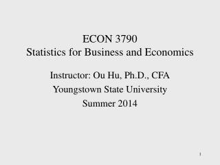ECON 3790   Statistics for Business and Economics