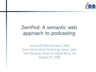 ZemPod : A semantic web approach to podcasting
