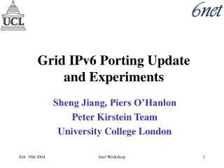 Grid IPv6 Porting Update and Experiments