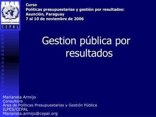 Gestion pública por resultados
