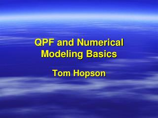 QPF and Numerical Modeling Basics
