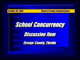 ORANGE COUNTY BCC, ORANGE COUNTY, FLORIDA     ORANGE COUNTY BCC, ORANGE COUNTY, FLORIDA