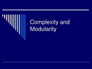 Complexity and Modularity