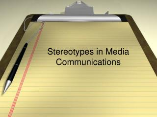 Stereotypes in Media Communications