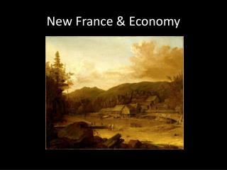 New France & Economy