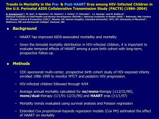 Background HAART has improved AIDS-associated morbidity and mortality