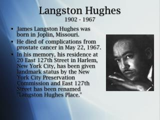 Langston Hughes  1902 - 1967