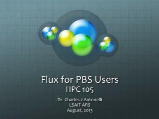 Flux for PBS Users HPC  105