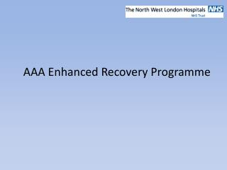AAA Enhanced Recovery Programme